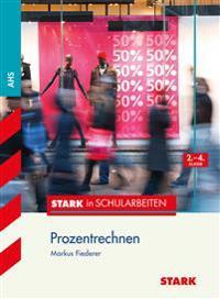 Stark in Schularbeiten Mathematik - Österreich Prozentrechnen 2.-4. Klasse