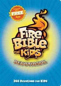Fire Bible for Kids Devotional: 366 Devotions for Kids