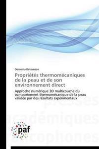 Propri�t�s Thermom�caniques de la Peau Et de Son Environnement Direct