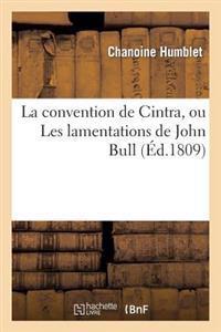 La Convention de Cintra, Ou Les Lamentations de John Bull, Sur Le Triomphe Extraordinaire