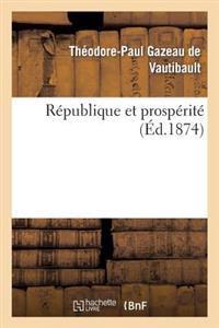 R�publique Et Prosp�rit�