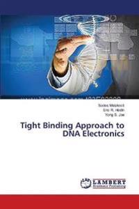 Tight Binding Approach to DNA Electronics