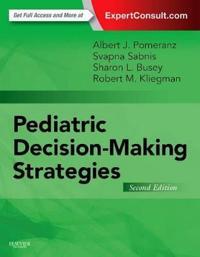 Pediatric Decision-Making Strategies