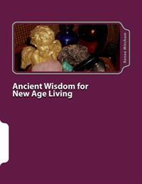 Ancient Wisdom for New Age Living: Journal II - Crystals
