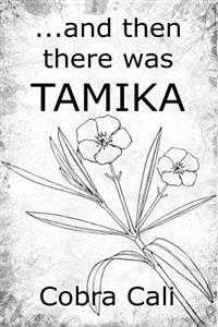...and Then There Was Tamika