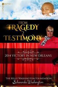 From Tragedy 2 Testimony: The Birthing Place