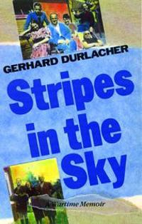 Stripes in the Sky: A Wartime Memoir