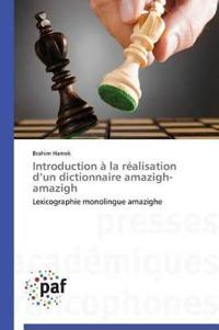 Introduction � La R�alisation D Un Dictionnaire Amazigh-Amazigh