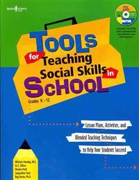 Tools for Teaching Social Skills in School Grades K-12