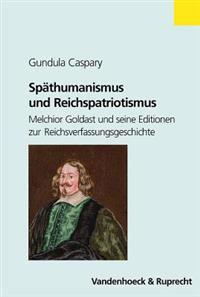 Spathumanismus Und Reichspatriotismus