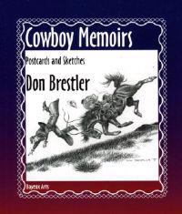 Cowboy Memoirs: Postcards and Sketches