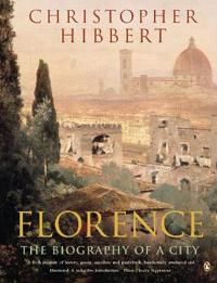 Florence - the biography of a city
