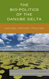 The Bio-politics of the Danube Delta