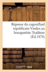 R�ponse Du Cagouillard R�publicain Vindex Au Bonapartiste Traditore