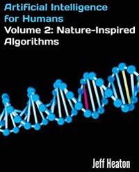 Artificial Intelligence for Humans, Volume 2: Nature-Inspired Algorithms