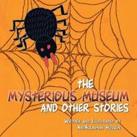 The Mysterious Museum and Other Stories