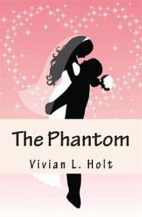 The Phantom: Lanthia Series