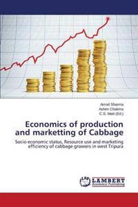 Economics of Production and Marketting of Cabbage