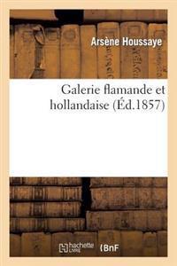 Galerie Flamande Et Hollandaise