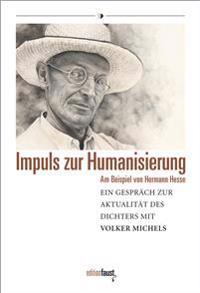 Impuls zur Humanisierung am Beispiel von Hermann Hesse