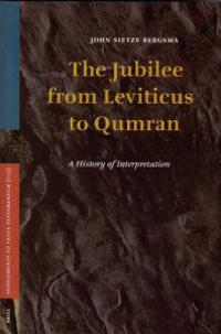 The Jubilee from Leviticus to Qumran