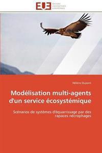 Mod�lisation Multi-Agents d'Un Service �cosyst�mique