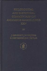 Philological And Historical Commentary on Ammianus Marcellinus XXV