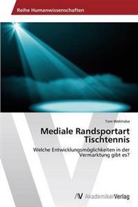 Mediale Randsportart Tischtennis