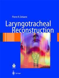 Laryngotracheal Reconstruction