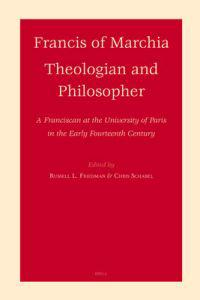 Francis of Marchia - Theologian and Philosopher