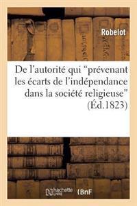 de l'Autorit� Qui 'pr�venant Les �carts de l'Ind�pendance Dans La Soci�t� Religieuse