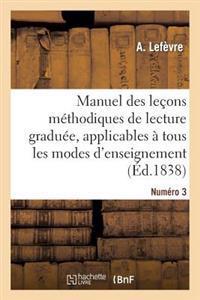 Manuel Des Lecons Methodiques de Lecture Graduee, Numero 3