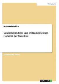 Volatilitatsindizes Und Instrumente Zum Handeln Der Volatilitat