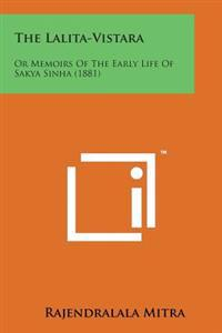 The Lalita-Vistara: Or Memoirs of the Early Life of Sakya Sinha (1881)