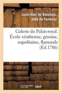 Galerie Du Palais-Royal Gravee. Ecole Venitienne, Genoise, Napolitaine, Flamande