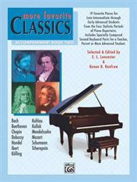 More Favorite Classics, Accompaniment Book Two: 19 Favorite Pieces for Late Intermediate Throughearly Advanced Students from the Four Stylistic Period