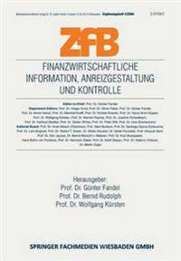 Finanzwirtschaftliche Infurmation, Anreizgestaltung Und Kontrolle