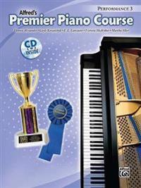 Premier Piano Course Performance, Bk 3: Book & CD [With CD]