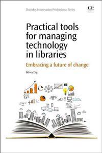 Practical Tools for Managing Technology in Libraries