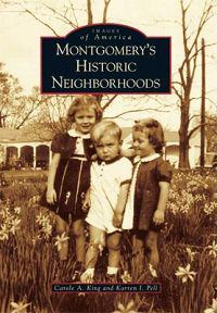 Montgomery's Historic Neighborhoods