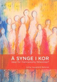 Å synge i kor - Anne Haugland Balsnes | Inprintwriters.org