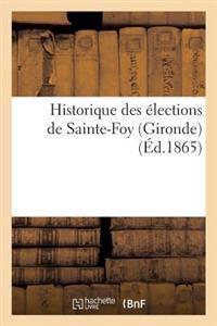 Historique Des �lections de Sainte-Foy (Gironde)
