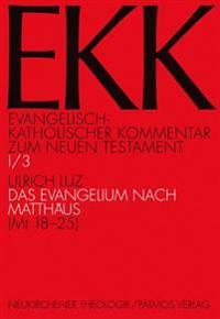 Das Evangelium Nach Matthaus (MT 18-25)