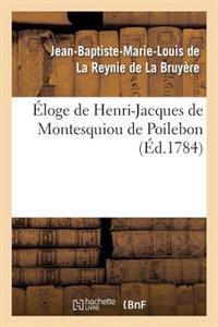 Eloge de Henri-Jacques de Montesquiou de Poilebon