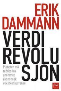 Verdirevolusjon - Erik Dammann   Ridgeroadrun.org
