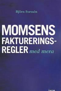 Momsens faktureringsregler, m.m.
