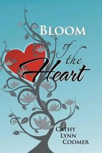 Bloom of the Heart