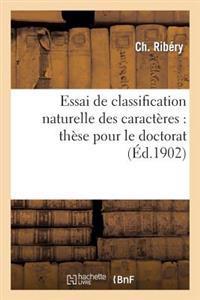 Essai de Classification Naturelle Des Caract�res