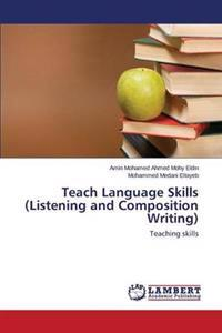 Teach Language Skills (Listening and Composition Writing)