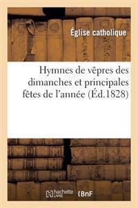 Hymnes de V�pres Des Dimanches Et Principales F�tes de l'Ann�e